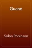 Solon Robinson - Guano artwork