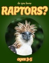 Do You Know Raptors Animals For Kids 3-5