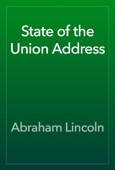 Abraham Lincoln - State of the Union Address artwork