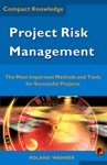 Project Risk Management The Most Important Methods And Tools For Successful Projects