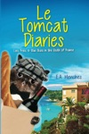 Le Tomcat Diaries Lies Fries And Blue Skies In The South Of France