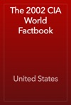 The 2002 CIA World Factbook