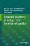 Quantum Adaptivity In Biology From Genetics To Cognition
