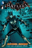 Batman: Arkham Knight - Batgirl Begins (2015) #1