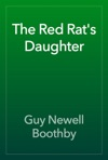 The Red Rats Daughter