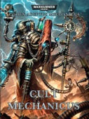 Codex: Cult Mechanicus (Enhanced Edition)