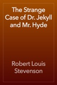 Robert Louis Stevenson - The Strange Case of Dr. Jekyll and Mr. Hyde artwork