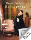 Danger Of Delaying Repentance