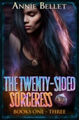 Annie Bellet - The Twenty-Sided Sorceress Series, Books 1-3  artwork