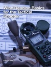 Wind Reading Basics For The Tactical Shooter