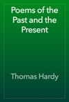 Poems Of The Past And The Present