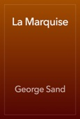George Sand - La Marquise artwork