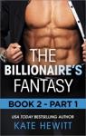 The Billionaires Fantasy - Part 1