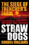 The Siege Of Trenchers Farm - Straw Dogs
