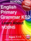 School English Primary Grammar KS2 Key Stage 2 Learn About Nouns Ages 7-11