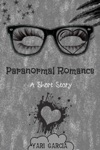 Paranormal Romance A Short Story