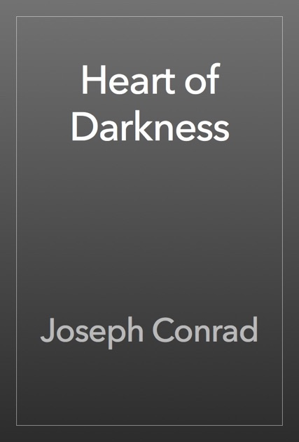 an analysis of heart of darkness a novelette by joseph conrad Joseph conrad's heart of darkness is a powerful art and rest one's analysis on psychoanalytic approach to joseph conrad's heart of.