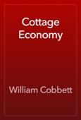 William Cobbett - Cottage Economy artwork
