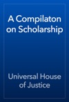 A Compilaton On Scholarship