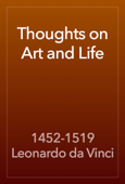 Thoughts on Art and Life