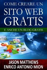 DOWNLOAD OF COME CREARE UN SITO WEB GRATIS: E UN BLOG GRATIS PDF EBOOK