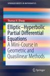 EllipticHyperbolic Partial Differential Equations