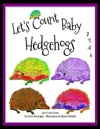 Lets Count Baby Hedgehogs 1234