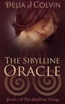 The Sibylline Oracle Book One Of The Sibylline Trilogy Oracles Series