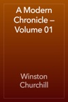 A Modern Chronicle  Volume 01
