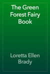 The Green Forest Fairy Book