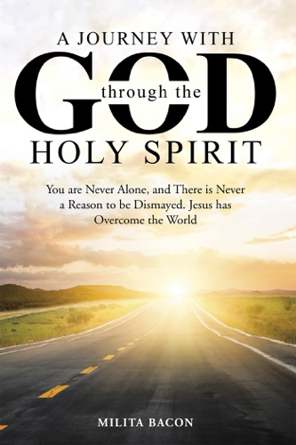 A Journey with God through the Holy Spirit