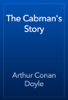 Arthur Conan Doyle - The Cabman's Story artwork