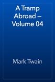 Mark Twain - A Tramp Abroad — Volume 04 artwork