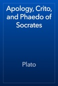 Plato - Apology, Crito, and Phaedo of Socrates artwork