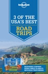 3 Of USAs Best Road Trips