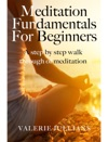 Meditation Fundamentals For Beginners