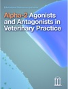 Alpha-2 Agonists And Antagonists In Veterinary Practice