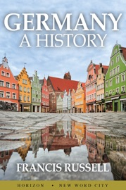 GERMANY: A HISTORY
