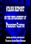 Starr Report On The Impeachment Of President Clinton