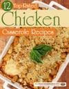 12 Top Rated Chicken Casserole Recipes