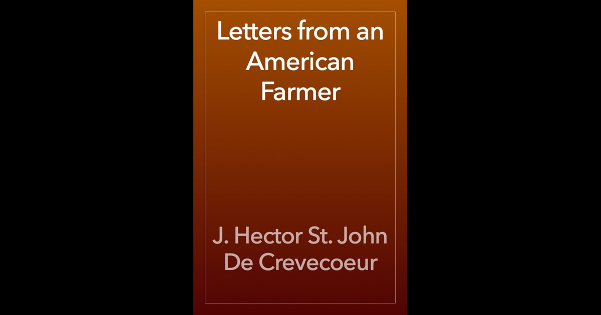 a biography of j hector st john de crevecoeur from america