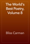 The Worlds Best Poetry Volume 8