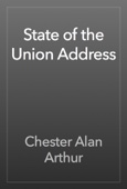 Chester Alan Arthur - State of the Union Address artwork
