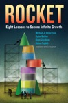 Rocket Eight Lessons To Secure Infinite Growth