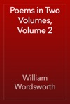 Poems In Two Volumes Volume 2