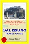 Salzburg Austria Travel Guide - Sightseeing Hotel Restaurant  Shopping Highlights Illustrated