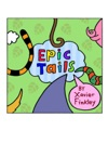 Epic Tails A Silly Rhyming Childrens Book