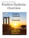 Positive Dyslexia Overview