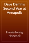 Dave Darrins Second Year At Annapolis