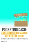 Pocketing Cash A Simple Guide To Making A Few Extra Bucks